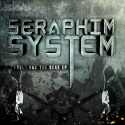 DWD386 SERAPHIM SYSTEM Fuel5 For The Dead Album Cover 02